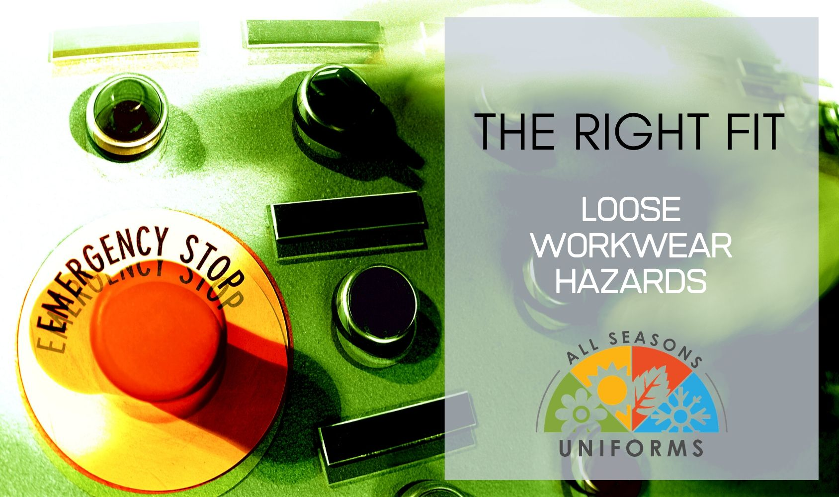 The Right Fit – Loose Workwear Hazards