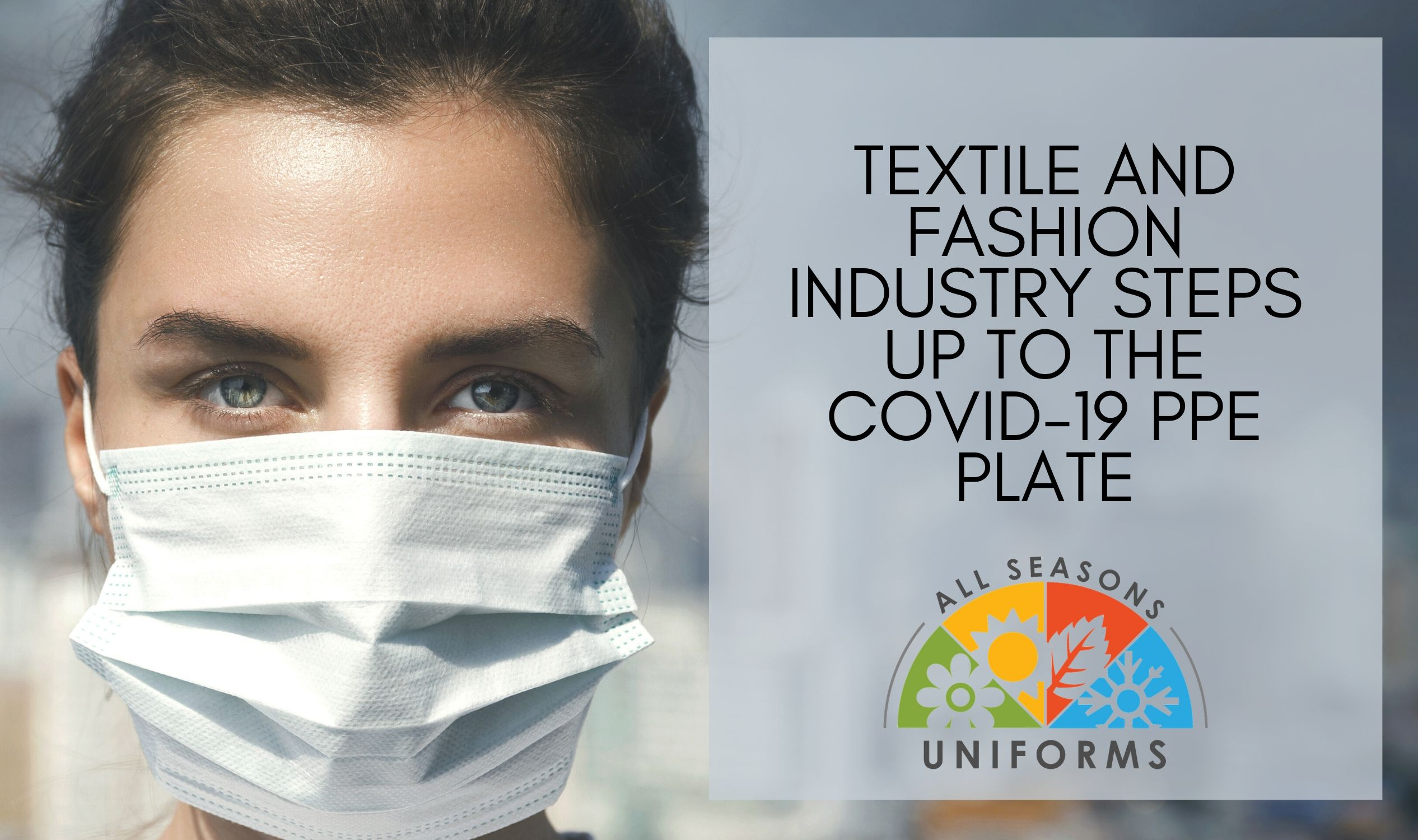 Textile and Fashion Industries Step Up to the COVID-19 PPE Plate
